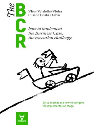 cover image of The Business Case Roadmap--BCR Volume 2