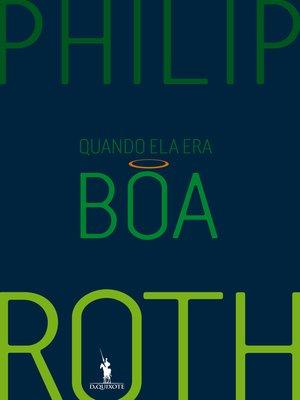 cover image of Quando Ela Era Boa