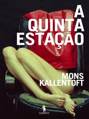 cover image of A Quinta Estação