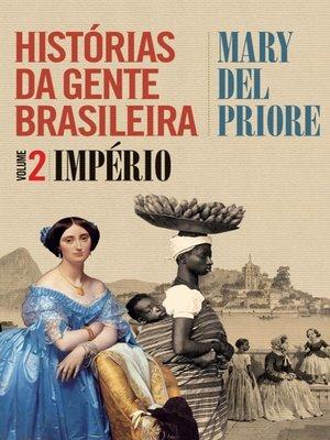 cover image of Histórias da gente Brasileira, Volume 2