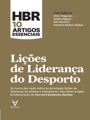 cover image of HBR 10 Artigos Essenciais--Lições de Liderança do Desporto