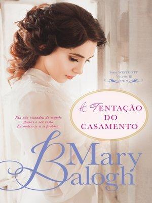 cover image of A Tentação do Casamento
