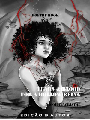 cover image of Tears e Blood for a Hollow Being