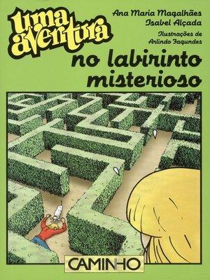 cover image of Uma Aventura no Labirinto Misterioso