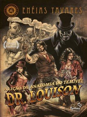 cover image of A lição de anatomia do temível Dr. Louison