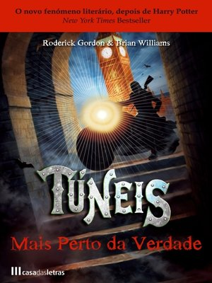 cover image of Túneis--Mais Perto da Verdade--Livro 4