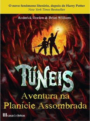 cover image of Túneis--Aventura na Planície Assombrada--Livro 2