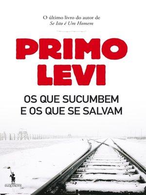 cover image of Os Que Sucumbem e os Que Se Salvam