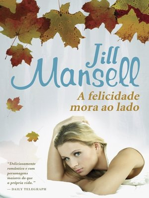 cover image of A Felicidade Mora ao Lado