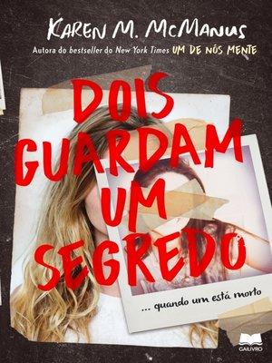 cover image of Dois Guardam Um Segredo