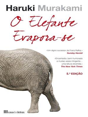 cover image of O Elefante Evapora-Se