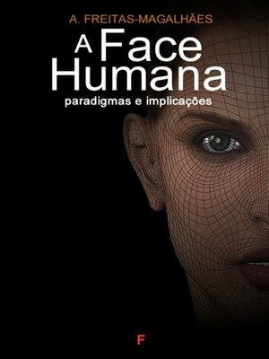 cover image of A Face Humana--Paradigmas e Implicações