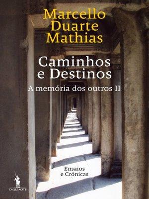 cover image of Caminhos e Destinos