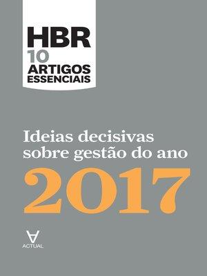 cover image of Ideias decisivas sobre gestão do ano 2017