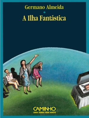 cover image of A Ilha Fantástica