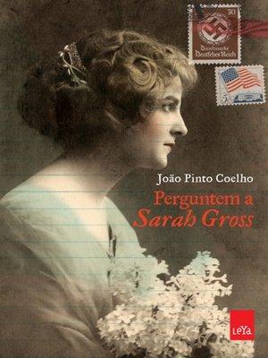 cover image of Perguntem a Sarah Gross