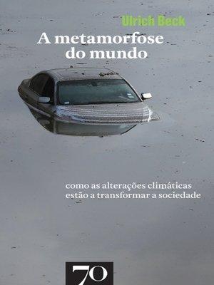 cover image of A Metamorfose do Mundo
