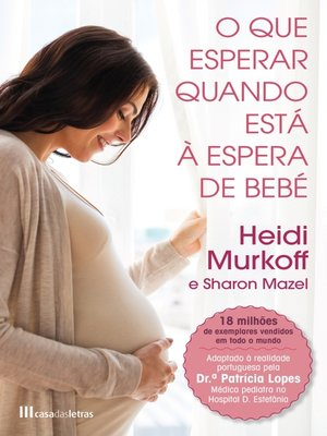 cover image of O Que Esperar Quando Está à Espera de Bebé