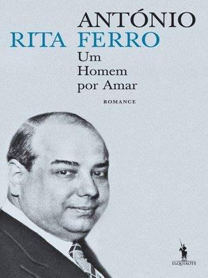 cover image of António Ferro ? Um Homem por Amar