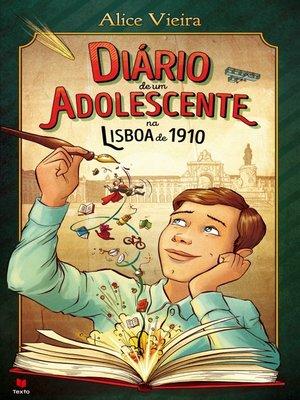 cover image of Diário de um adolescente na Lisboa de 1910