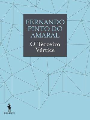 cover image of O Terceiro Vértice