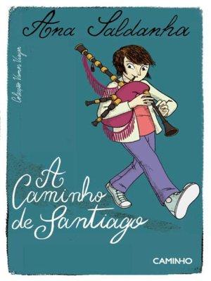 cover image of A Caminho de Santiago