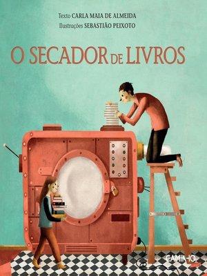 cover image of O Secador de Livros