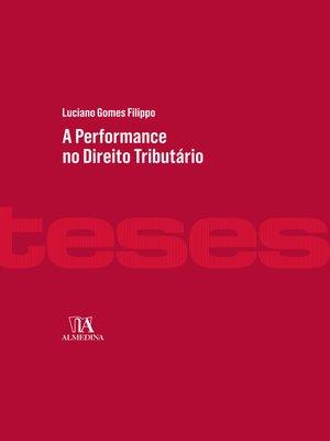 cover image of A Performance no Direito Tributário