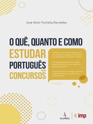 cover image of O quê, Quanto e Como Estudar Português para Concursos