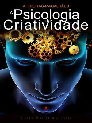 cover image of A Psicologia da Criatividade