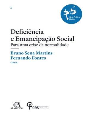 cover image of Deficiência e emancipação social--Para uma crise da normalidade