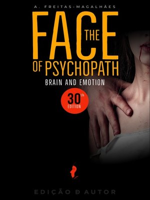 cover image of The Face of Psychopath--Brain and Emotion (30th Ed.)