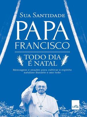 cover image of Todo dia é Natal