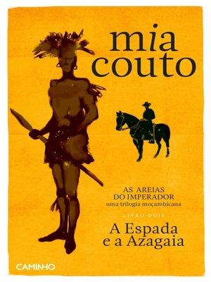 cover image of A Espada e a Azagaia