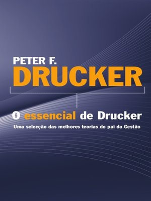 cover image of Peter F. Drucker--O essencial de Drucker