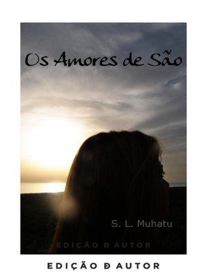 cover image of Os Amores de São