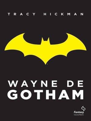 cover image of Wayne de Gothan