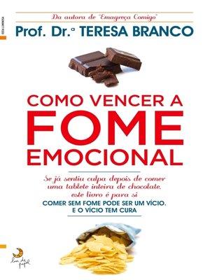 cover image of Como Vencer a Fome Emocional