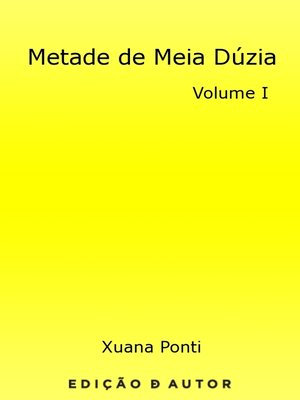 cover image of Metade de Meia Dúzia--volume I
