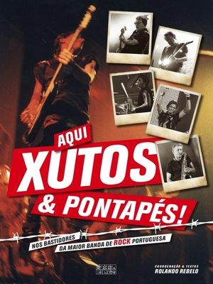 cover image of Aqui Xutos e Pontapés!