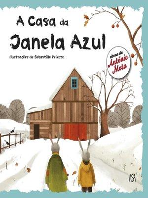 cover image of A Casa da Janela Azul