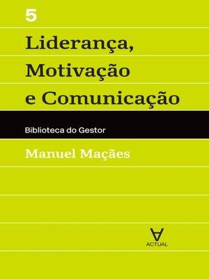 cover image of Liderança, Motivação e Comunicação--Vol V