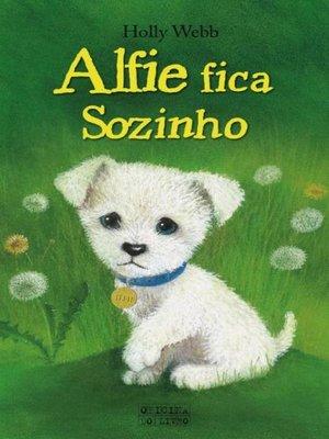 cover image of Alfie fica Sozinho