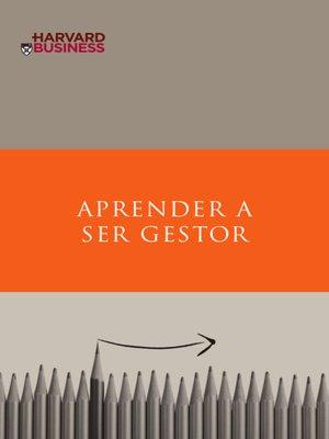 cover image of Aprender a ser Gestor--O que precisa para construir uma carreira de sucesso na área da Gestão