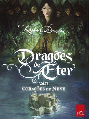 cover image of DRAGÕES DE ÉTER--Corações de Neve