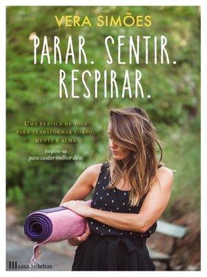 cover image of Parar, Sentir, Respirar