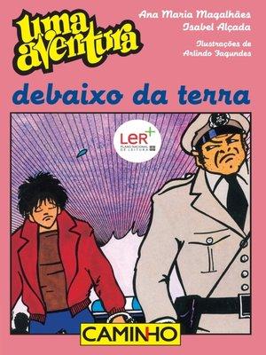 cover image of Uma Aventura Debaixo da Terra