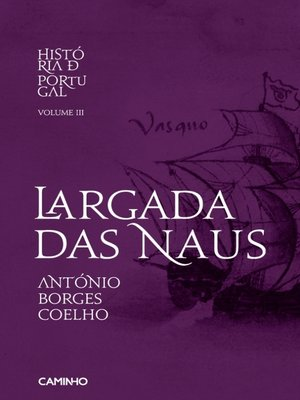 cover image of Largada das Naus História de Portugal III