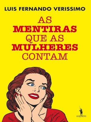 cover image of As Mentiras que as Mulheres Contam