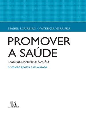 cover image of Promover a Saúde--Dos fundamentos à acção--3ª Edição